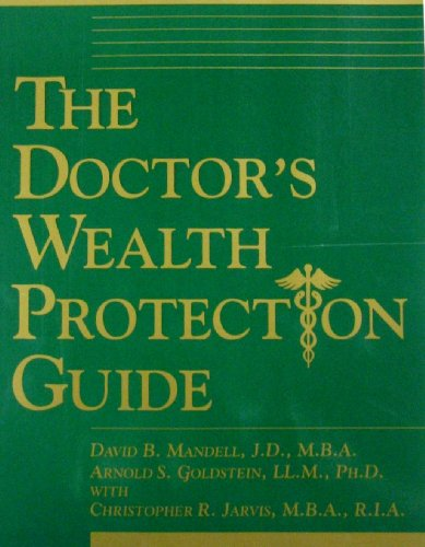 The Doctor's Wealth Protection Guide-paperback: David B. Mandell