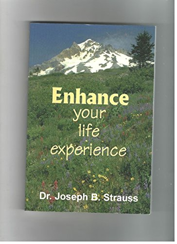 9781890419004: Enhance Your Life Experience