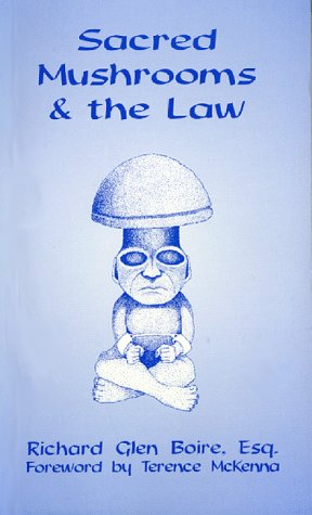 9781890425005: Sacred Mushrooms and the Law