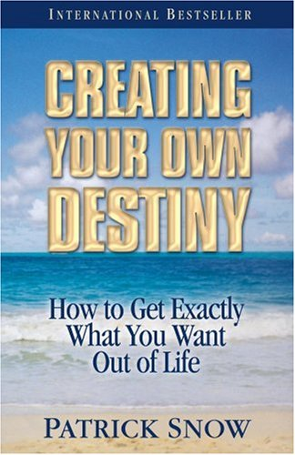 9781890427979: Creating Your Own Destiny 7th Edition