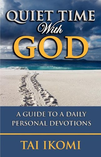 9781890430993: Quiet Time With God: A Guide to a Daily Personal Devotions