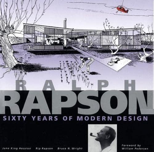 Ralph Rapson: Sixty Years of Modern Design: Rip Rapson; Jane King Hession; Bruce N. Wright