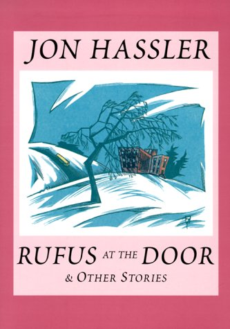Rufus at the Door & Other Stories: Hassler, Jon