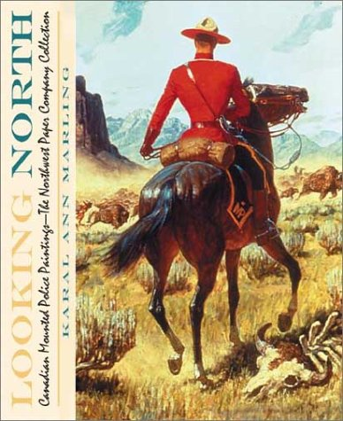 9781890434540: Looking North: Royal Canadian Mounted Police Illustrations: The Potlatch Collection