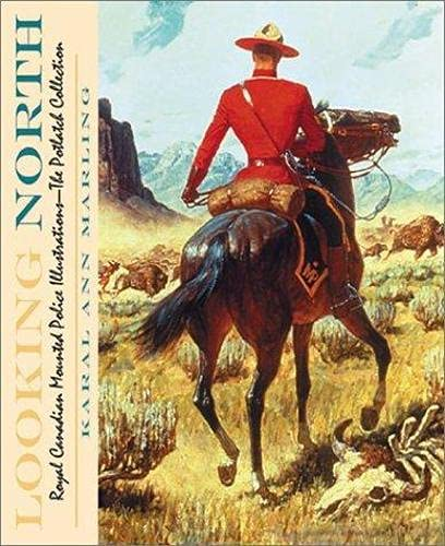 9781890434564: Looking North: Royal Canadian Mounted Police Illustrations : The Potlach Collection