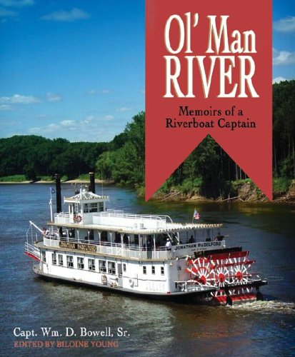 Ol' Man River: Memoirs of a Riverboat Captain