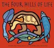 9781890434717: The Four Hills of Life: Ojibwe Wisdom