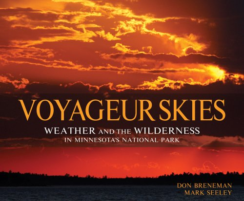 9781890434823: Voyageur Skies: Weather and the Wilderness in Minnesota's National Park