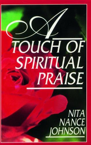 A Touch of Spiritual Praise: Nita Nance