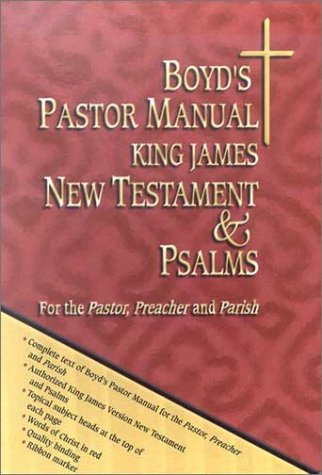 9781890436254: Boyd's Pastor Manual KJV New Testament and Psalms
