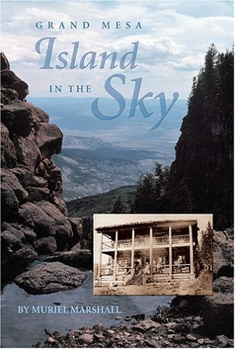 9781890437077: Island in the Sky: The Story of Grand Mesa