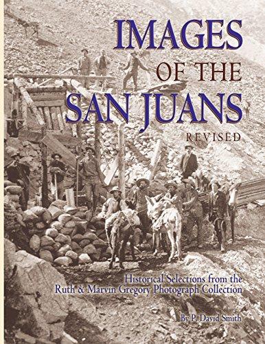 Images of the San Juans: Smith, P. David
