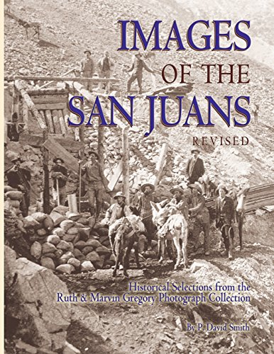Images of the San Juans (Paperback or: Smith, P. David