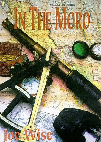 In the Moro Disaster in the San: Joe Wise
