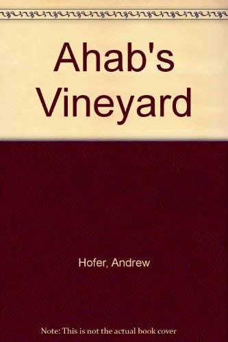 9781890437435: Ahab's Vineyard