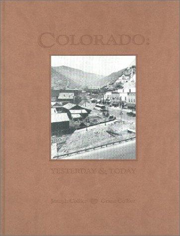 9781890437480: Colorado, Yesterday & Today