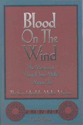 Blood on the Wind: The Memoirs of Flying Horse Mollie, a Yampa Ute