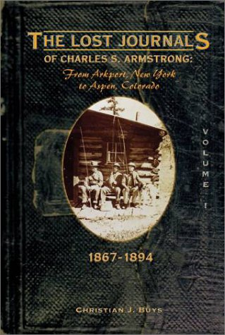 The Lost Journals of Charles S. Armstrong: Buys, Christian J.