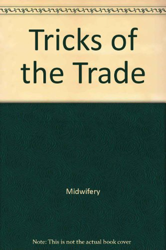 9781890446031: Tricks of the Trade (Wisdom of the Midwives)