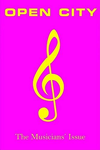 Open City #25: The Musicians' Issue: Said Shirazi,Rivka Galchen,Jonathan
