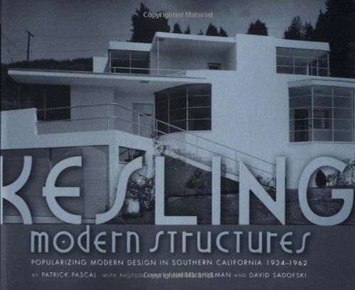 Kesling Modern Structures: Popularizing Modern Design in: Julius Shulman, David