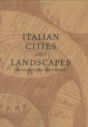 Italian Cities and Landscapes: An Architect s: William H. Fain