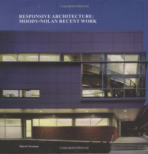 9781890449469: Responsive Architecture: Moody Nolan Recent Work