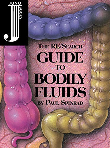9781890451042: The Re/Search Guide to Bodily Fluids /Anglais