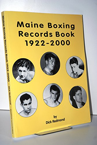 9781890454135: Maine boxing records book, 1922-2000