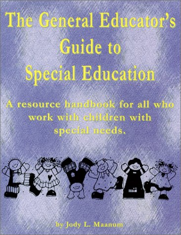 9781890455323: The General Educator's Guide to Special Education: A Resource Handbook for All Educators Who Work With Children With Special Needs
