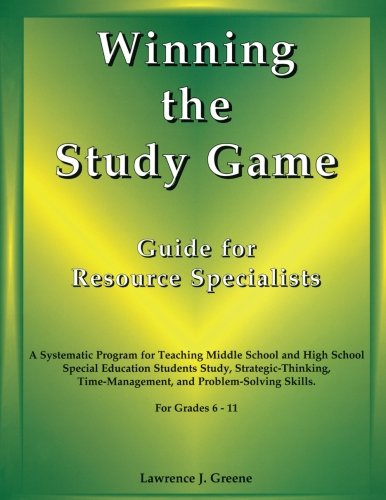 9781890455460: Winning the Study Game: Guide for Resource Specialists: A Systematic Program for Teaching Middle School and High School Special Education Students ... and Problem-Solving Skills, For Grade 6-11