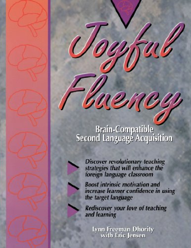 9781890460013: Joyful Fluency: Brain-Compatible Second Language Acquisition