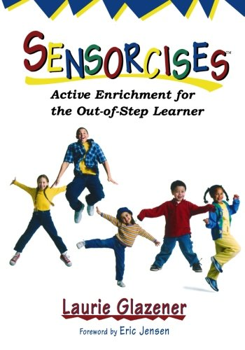 9781890460396: Sensorcises: Active Enrichment for the Out-of-Step Learner