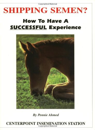 9781890461058: Shipping Semen? How to Have a Successful Experience