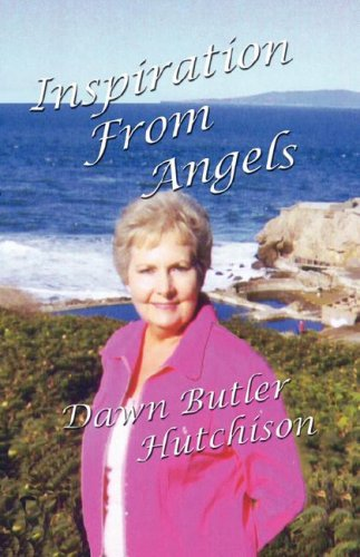 Inspiration From angels: Hutchison, Dawn Butler