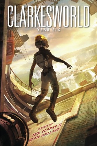 9781890464264: Clarkesworld: Year Six
