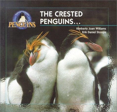 The Crested Penguins: Williams, Kim; Stoops, Erik D.