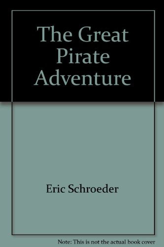9781890479565: The Great Pirate Adventure