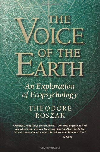 9781890482800: The Voice of the Earth: An Exploration of Ecopsychology