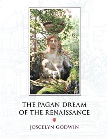 9781890482848: The Pagan Dream of the Renaissance