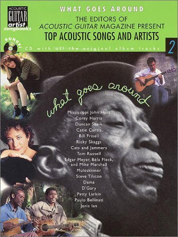 9781890490126: What Goes Around: Top Acoustic Songs and Artists
