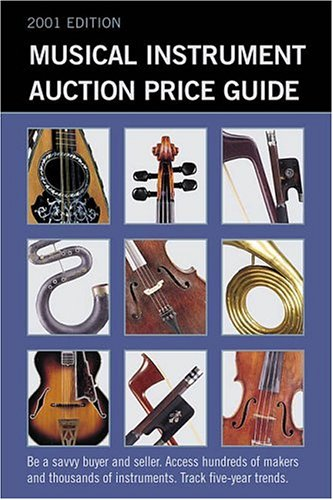 9781890490423: Musical Instrument Auction Price Guide, 2001 Edition