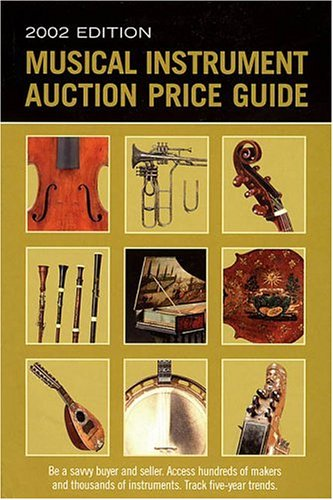 9781890490584: Musical Instrument Auction Price Guide, 2002 Edition