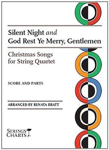 Silent Night and God Rest Ye Merry, Gentlemen: Christmas Songs for String Quartet Sheet Music (...