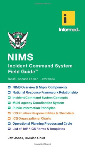 NIMS Incident Command System Field Guide: Informed,, Jones, Jeff