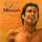 9781890515058: The Legend of Mexicatl