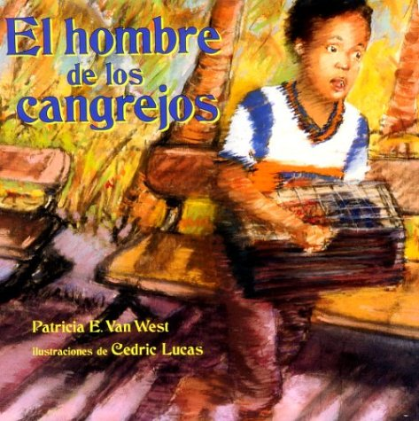 9781890515096: El hombre de los cangrejos: The Crab Man, Spanish-Language Edition (Spanish Edition)