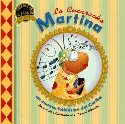 La Cucaracha Martina: Un cuento folklorico del Caribe, Spanish-Language Edition (Spanish Edition): ...