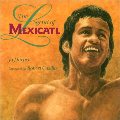 9781890515218: The Legend of Mexicatl