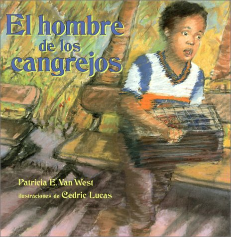 9781890515263: El hombre de los cangrejos: The Crab Man, Spanish-Language Edition (Spanish Edition)